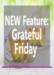 New Feature: Grateful Friday