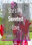 She's My Sweetest Love